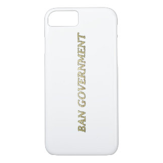 Ban Government iPhone 8/7 Case