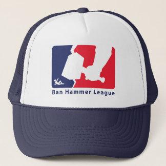 Ban Hammer League Cap to keep the newbies at bay.