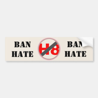 Ban Hate Bumper Sticker