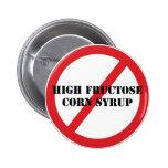 Ban High Fructose Corn Syrup Button