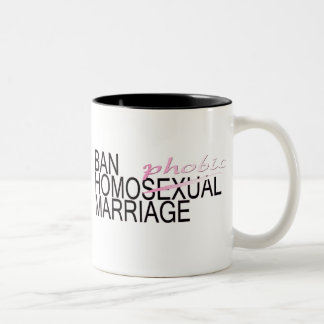 Ban HomoPhobic Marriage Mugs