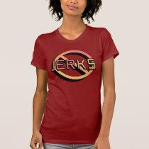 Ban Jerks Shirt