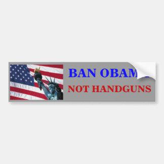 BAN OBAMA, NOT HANDGUNS BUMPER STICKER