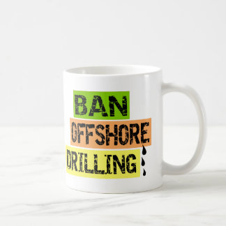 BAN OFFSHORE DRILLING MUGS