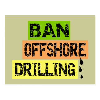 BAN OFFSHORE DRILLING POSTCARD