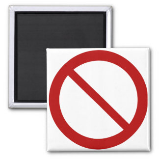 Ban or Prohibit Symbol 2 Inch Square Magnet