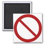 Ban or Prohibit Symbol Magnet