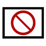 Ban or Prohibit Symbol Post Card