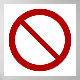 Ban or Prohibit Symbol Poster