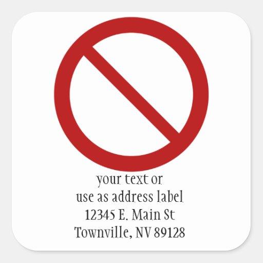 Ban or Prohibit Symbol Square Stickers
