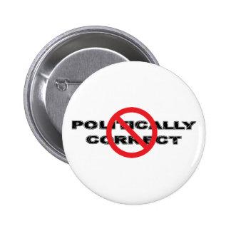 Ban Politically Correct Pinback Button