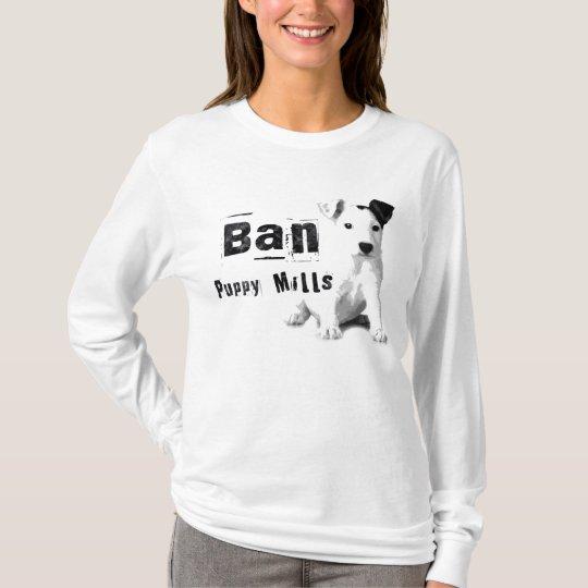 Ban Puppy Mills Animal Rights Long Sleeve T-Shirt
