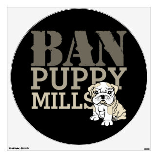 Ban Puppy Mills Wall Decal