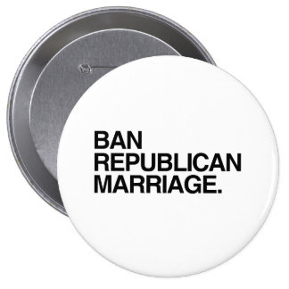 BAN REPUBLICAN MARRIAGE -.png Buttons
