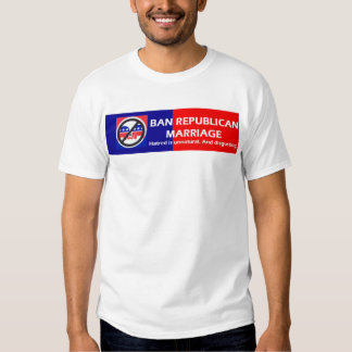 Ban Republican Marriage Shirt