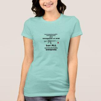 Ban Semiautomatic Weapons T-Shirt