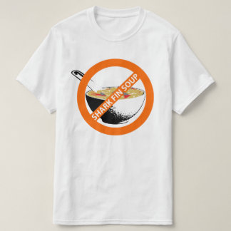 BAN SHARK FIN SOUP T-Shirt