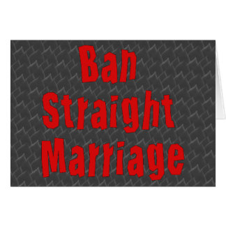 Ban Straight Marriage Card