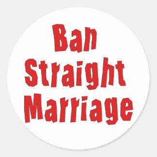 Ban Straight Marriage Classic Round Sticker