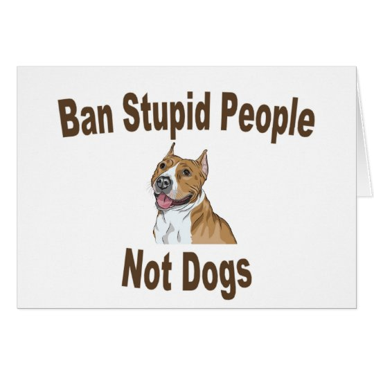 Ban Stupid People Card