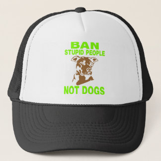 BAN STUPID PEOPLE NOT DOGS GREEN TRUCKER HAT