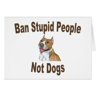 Ban Stupid People Notebook Card