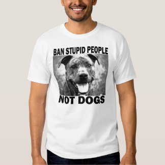 Ban Stupid People... T Shirt