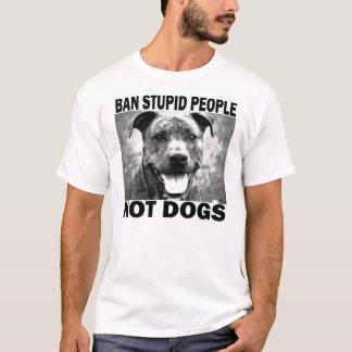 Ban Stupid People... T-Shirt