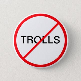 Ban Trolls Pinback Button