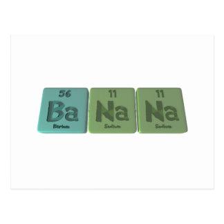 Banana-Ba-Na-Na-Barium-Sodium-Sodium Postcard