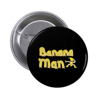 Banana Man button