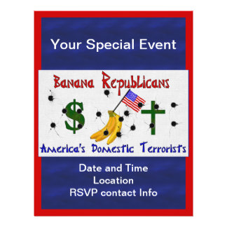"""Banana Republicans 8.5"""" X 11"""" Flyer"""