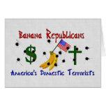Banana Republicans Greeting Card
