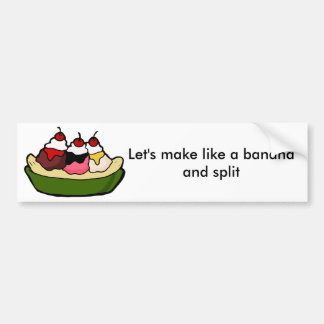 Banana Split Sweet Ice Cream Treat Bumper Sticker