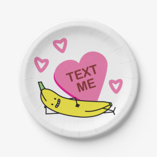 Banana Text Me Valentine Valentine's day laying Paper Plate
