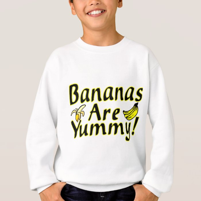Bananas Are Yummy Sweatshirt