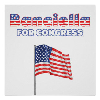 Banciella for Congress Patriotic American Flag Poster