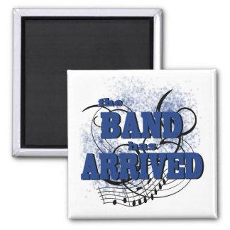Band Arrived/ Blue 2 Inch Square Magnet