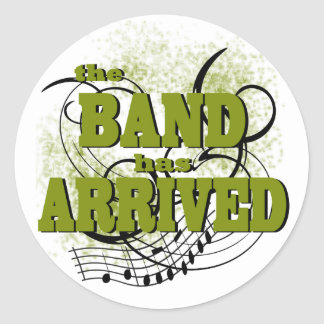 Band Arrived/ Gold Classic Round Sticker