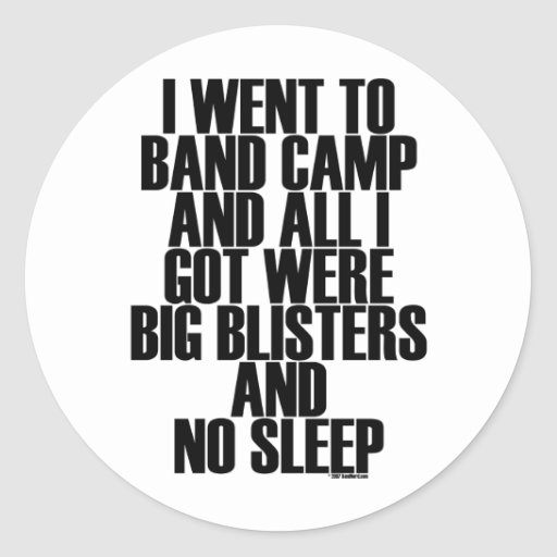 Band Camp Blisters Round Stickers