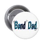 Band Dad 2 Inch Round Button