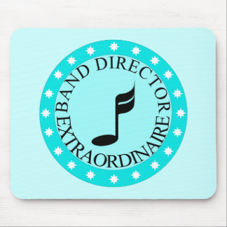 Band Director Extraordinaire Gift Mouse Pad