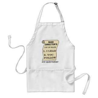 Band Director List Of Rules Adult Apron