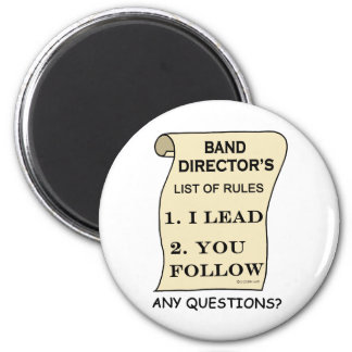 Band Director List Of Rules Magnet