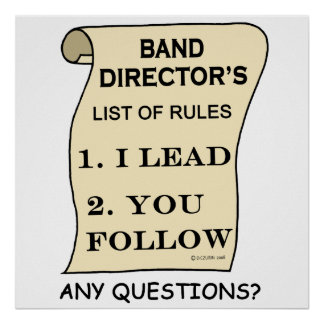 Band Director's List of Rules Poster