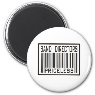 Band Directors Priceless 2 Inch Round Magnet