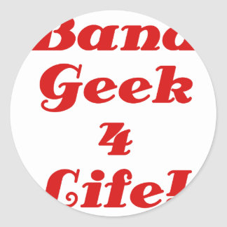 Band Geek 4 Life Classic Round Sticker