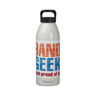 """""""Band Geek...and proud of it"""" water bottle"""