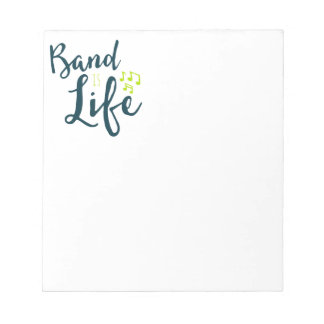 Band is Life Notepad