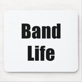 Band Life Mouse Pad